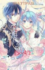 The Prince and the Princess (Book2 of TPATMG) by LanderMilesDellomes