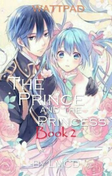 The Prince and the Princess (Book2 of TPATMG)