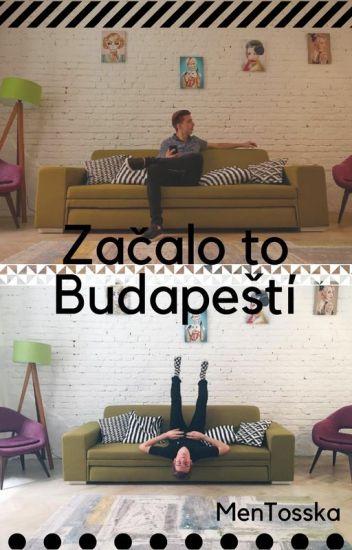 Začalo To Budapešťí ♥ KonT/Mevy FanFikce♥