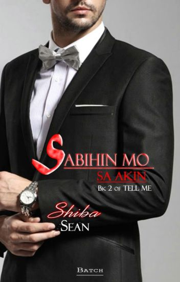 Sabihin Mo Sa Akin (Tell Me Bk. 2) On-going