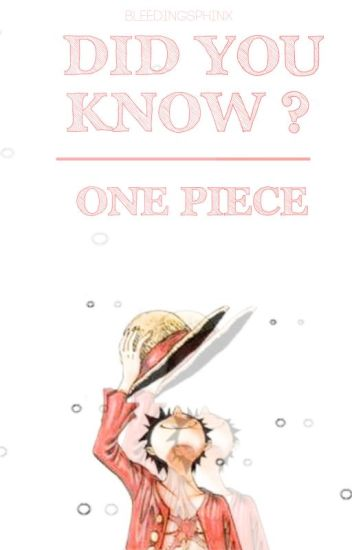 Did You Know? One Piece