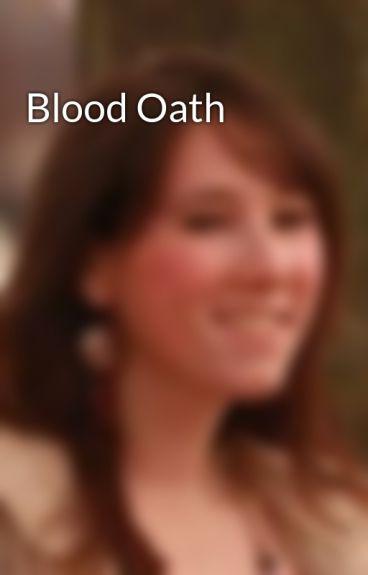 Blood Oath by KMRandall