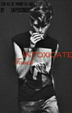 Intoxicated Touch(Love Story) by CappuccinoxX