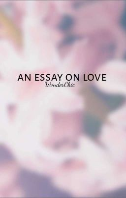 Essays on love