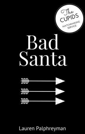 Bad Santa : Cupid's Match Spin-Off by LEPalphreyman