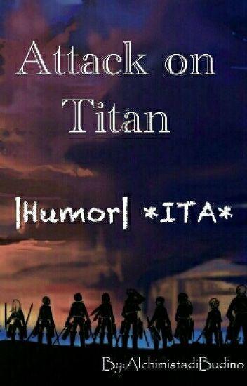 Attack on Titan |Humor| *ITA*