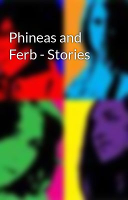Phineas and Ferb - Stories