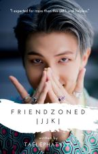 Friendzoned   |j.j.k| (Completed) by taelephaty_97