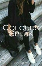 Colours speak by mayasnw
