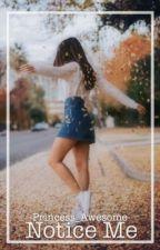 Notice Me (Jamona) by -Princess_Awesome-