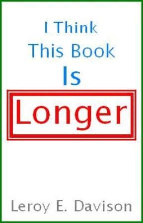I Think This Book Is Longer by MyName15PrecutODST