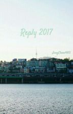 Reply 2017 by abnormalchoco