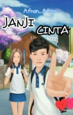 Janji Cinta (By : Afnan_Atma) by afnan_atma