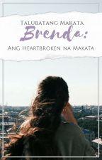 Brenda: Ang Heartbroken na Makata by talubatangmakata