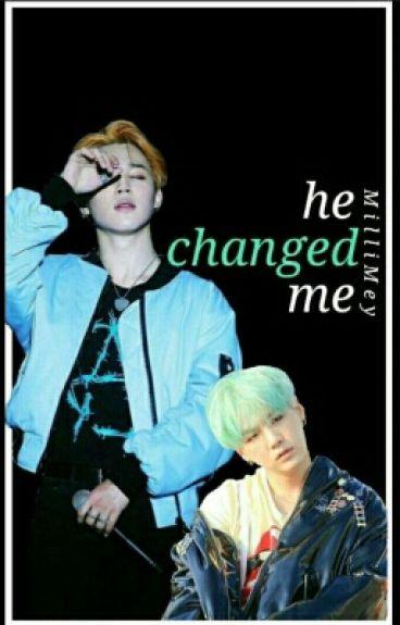 He Changed Me《YoonMin》