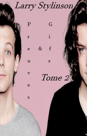 Larry Stylinson- Preuves/Gifs Tome 2