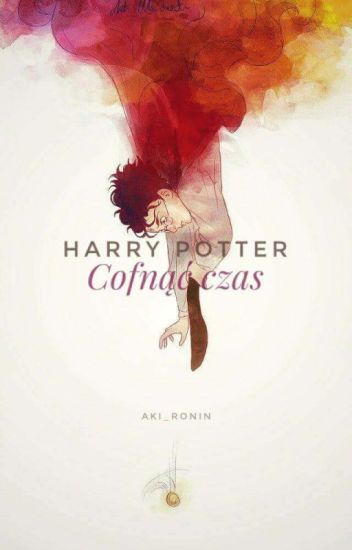 Harry Potter Cofnąć Czas