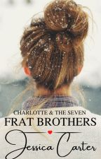 Charlotte & the Seven Frat Brothers by Jessica-Carter