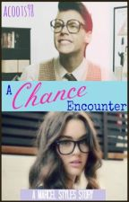 A Chance Encounter ~A Marcel Styles Story~ by acoots98