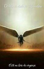 O filho do diabo livro 2- Apocalipse by rafaelcogop