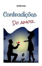 Contradições do Amor by JeoDream
