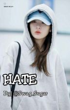 Hate // SeulMin ✔ by Swag_Sugar