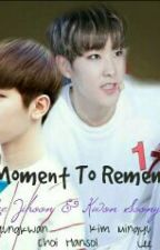 A Moment To Remember (Chap. 15) by svt_ujihooni