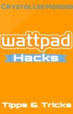 Wattpad Hacks by crystalleemonaid