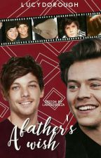A Father's Wish (AU Larry Stylinson - Louis|Mpreg) by lucydorough