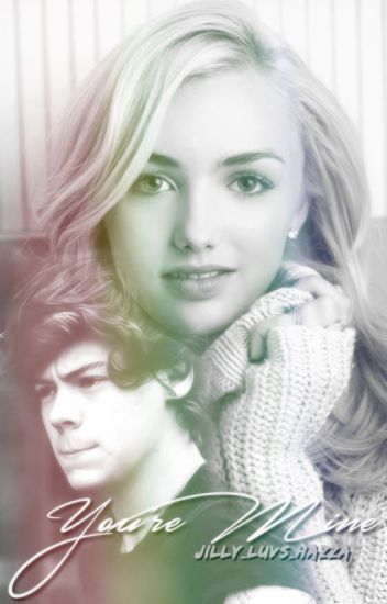 You're Mine (Harry Styles-Fanfiction)