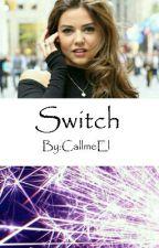 Switch by gonnashinelikestars