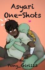 Asyari One-Shots by Pony_Girl123
