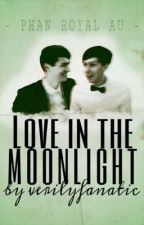 Love in the Moonlight {PHAN} by verilyfanatic