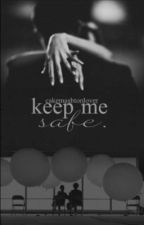 Keep Me Safe ~ Ashton Irwin by CakeMashtonLover
