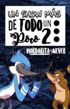 """Un Show Más """"De todo un poco"""" 2 by Mordarita_4Never"""