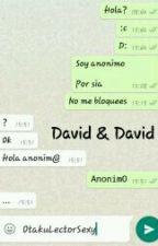David & David by OtakuLectorSexy