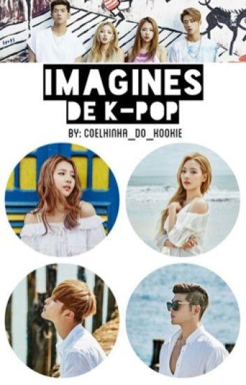 Imagines De Kpop [•EM REVISÃO•] #Wattys2017