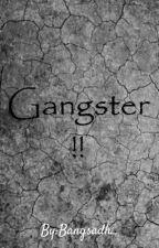 Gangster!! (Selesai!!) by Bangsadh_