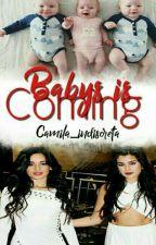Camren:Babys Is Coming  by luana_barramacher