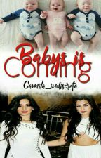 Babys Is Coming  de camila_indiscreta