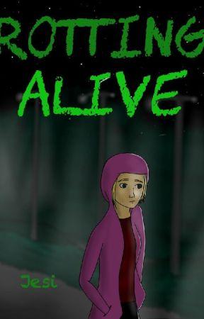 Rotting Alive by JesiNeo