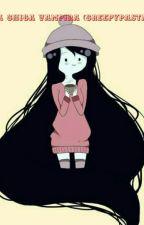 Una Chica Vampira (creepypastas y tu) by MuffetLoveSuicide