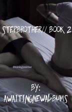 Stepbrother ; Joshler smut {Book 2} ON HOLD by awaitingnewalbums