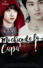 Mi Chico De La Capa Roja -- Kaisoo  by MayelinBella1998