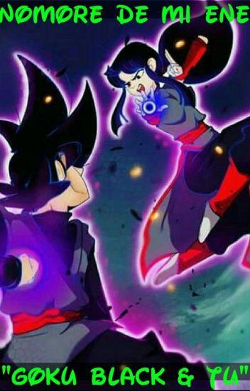 """Un Amor Complicado """"Goku Black Y Tu"""""""