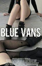blue vans + gilinsky by nashgriwr