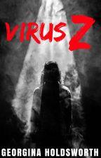 Virus Z by ZombieSlayerAngel