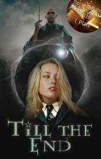 Till the End (Harry Potter FanFiktion) by Tatzenzauber