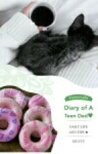 Diary of a Teen Dad: Daily life and Tips by Queepi
