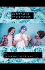 Waterparks Preferences  by _MyChemicalUrieVeil_